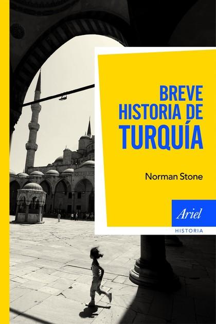 BREVE HISTORIA DE TURQUÍA.