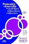 PROMOCIÓN Y DESARROLLO DE PRÁCTICAS EDUCATIVAS INCLUSIVAS
