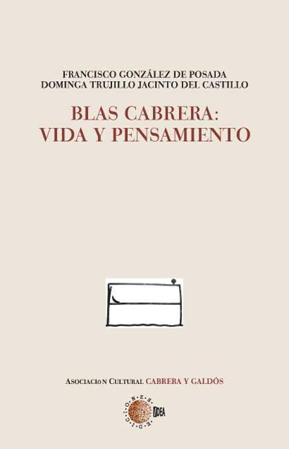 BLAS CABRERA : VIDA Y PENSAMIENTO