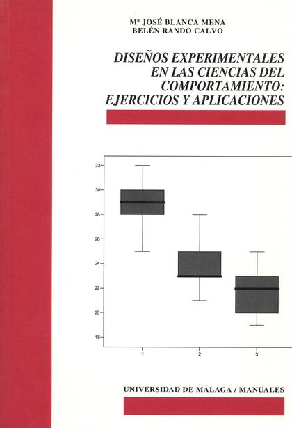 DISEÑOS EXPERIMENTALES EN LAS CIENCIAS DEL COMPORTAMIENTO: EJERCICIOS