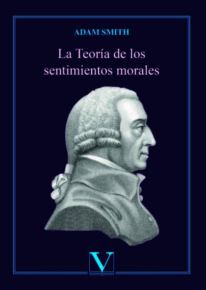LA TEORÍA DE LOS SENTIMIENTOS MORALES.