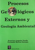 PROCESOS GEOLÓGICOS EXTERNOS Y GEOLOGÍA AMBIENTAL.