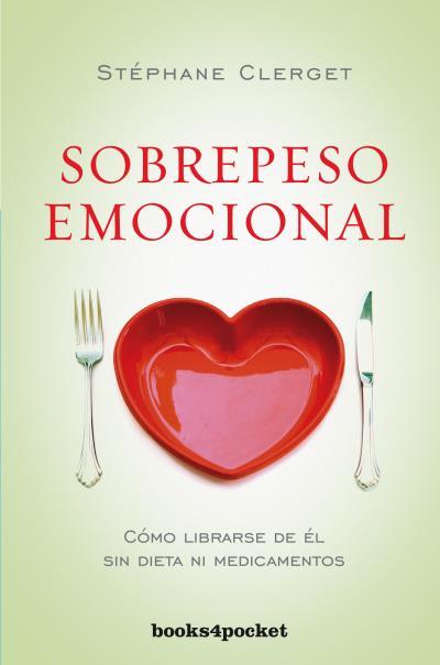 SOBREPESO EMOCIONAL                                                             CÓMO LIBRARSE D