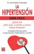 LA HIPERTENSIÓN : GUÍA FÁCIL
