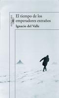 EL TIEMPO DE LOS EMPERADORES EXTRAÑOS