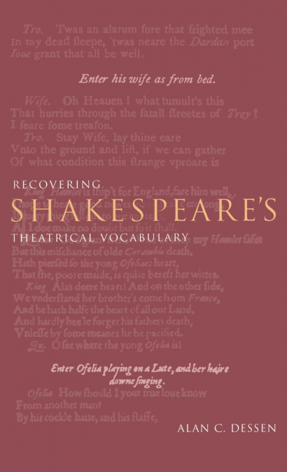 RECOVERING SHAKESPEARE´S THEATRICAL VOCABULARY