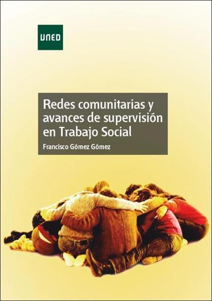 REDES COMUNITARIAS Y AVANCES DE SUPERVISIÓN EN TRABAJO SOCIAL.