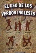 EL USO DE LOS VERBOS INGLESES.