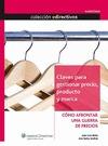 CLAVES PARA GESTIONAR PRECIO, PRODUCTO Y MARCA : CÓMO AFRONTAR UNA GUERRA DE PRECIOS