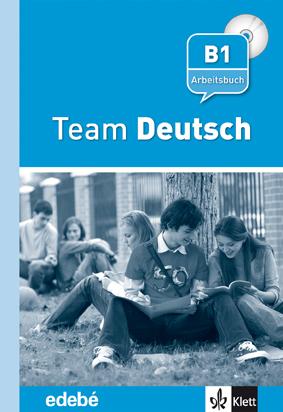 TEAM DEUTSCH, B1. ARBEITSBUCH