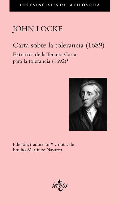 CARTA SOBRE LA TOLERANCIA (1689). EXTRACTOS DE LA TERCERA CARTA PARA LA TOLERANCIA (1692)