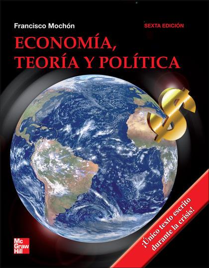 ECONOMÍA, TEORÍA Y POLÍTICA