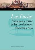 LAS FURIAS : VIOLENCIA Y TERROR EN LAS REVOLUCIONES FRANCESA Y RUSA