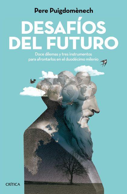DESAFÍOS DEL FUTURO                                                             DOCE DILEMAS Y