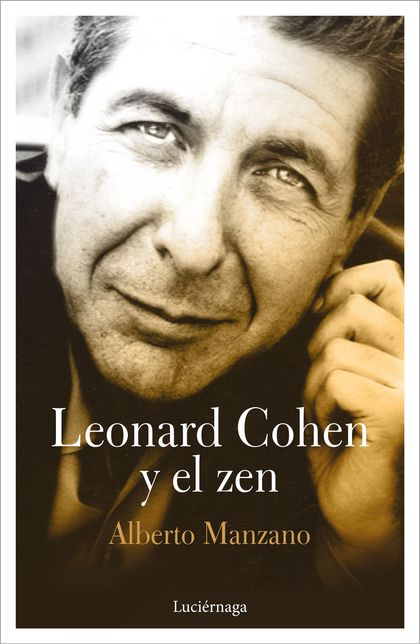 LEONARD COHEN Y EL ZEN.