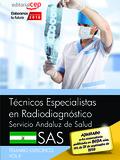 TÉCNICOS ESPECIALISTAS EN RADIODIAGNÓSTICO. SERVICIO ANDALUZ DE SALUD (SAS). TEM.