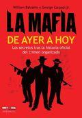 LA MAFIA DE AYER A HOY