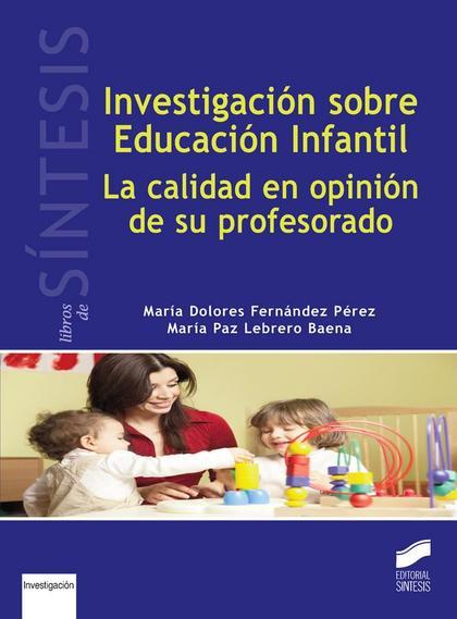 INVESTIGACIÓN SOBRE EDUCACIÓN INFANTIL                                          LA CALIDAD EN O