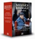 ESTOIG MOISÈS BROGGI (2008-2012).