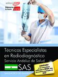 TÉCNICOS ESPECIALISTAS EN RADIODIAGNÓSTICO. SERVICIO ANDALUZ DE SALUD (SAS). SIM.