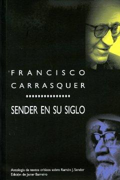 SENDER EN SU SIGLO                                                              ANTOLOGÍA DE TE
