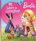 BARBIE, MI LIBRO DE CONEJITOS.