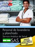 PERSONAL DE LAVANDERÍA Y PLANCHADO. SERVICIO ANDALUZ DE SALUD (SAS). TEMARIO Y T.