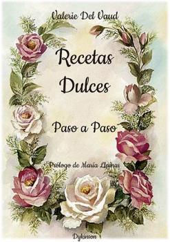 RECETAS DULCES. PASO A PASO.