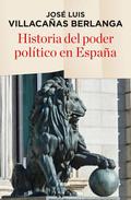 HISTORIA DEL PODER POLÍTICO EN ESPAÑA.