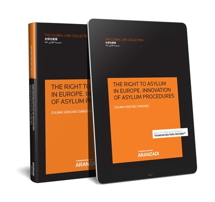 THE RIGHT TO ASYLUM IN EUROPE. INNOVATION OF ASYLUM PROCEDURES (PAPEL + E-BOOK).