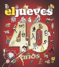 EL JUEVES. 40 AÑOS..