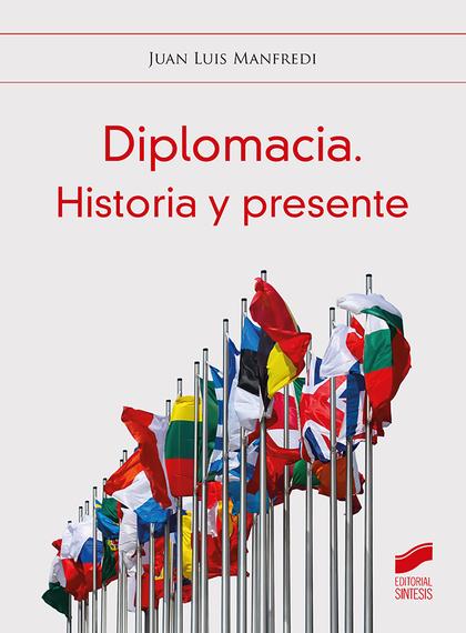 DIPLOMACIA. HISTORIA Y PRESENTE.