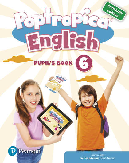 POPTROPICA ENGLISH 6 PUPIL´S BOOK ANDALUSIA + 1 CODE.