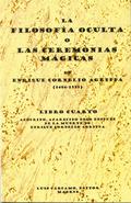 FILOSOFIA OCULTA O CEREMONIAS MAGICAS IV