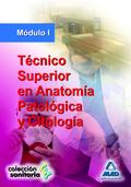 TECNICOS SUPERIOR EN ANATOMIA PATOLOGICA Y CITOLOGICA MODULO I. MODULO