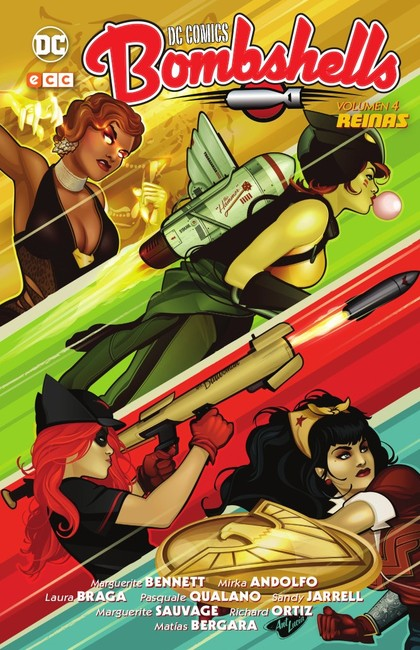 DC COMICS BOMBSHELLS VOL. 04: REINAS.