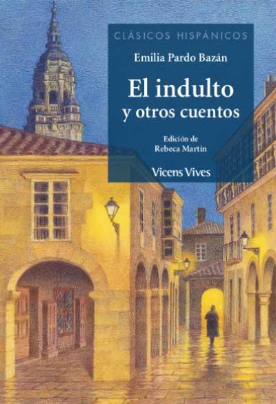 EL INDULTO Y OTROS CUENTOS (CLASICOS HISPANICOS).
