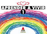 APRENDER A VIVIR, 1 EDUCACIÓN PRIMARIA
