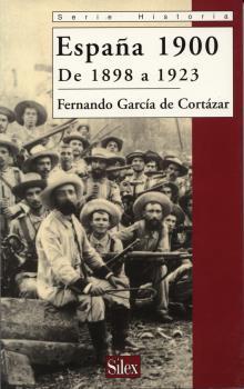 ESPAÑA 1900: DE 1898 A 1923