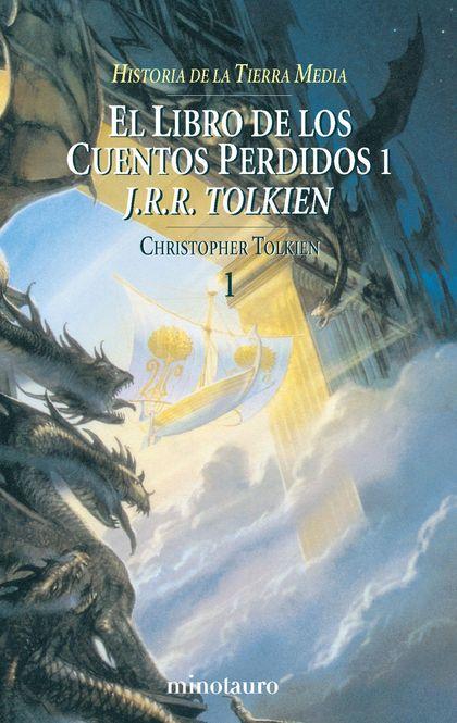 EL LIBRO DE LOS CUENTOS PERDIDOS, 1. HISTORIA DE LA TIERRA MEDIA, I.