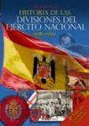 HISTORIA DE LAS DIVISIONES DEL EJÉCITO NACIONAL 1936-1939