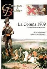LA CORUÑA 1809 : NAPOLEÓN VERSUS MOORE