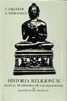 HISTORIA RELIGIONUM. MANUAL DE HISTORIA DE LAS RELIGIONES. TOMO I.