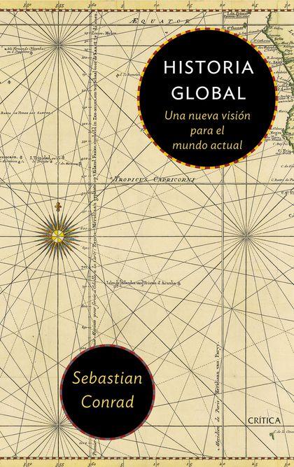 HISTORIA GLOBAL. UNA NUEVA VISIÓN PARA EL MUNDO ACTUAL