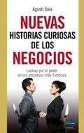NUEVAS HISTORIAS CURIOSAS DE LOS NEGOCIOS