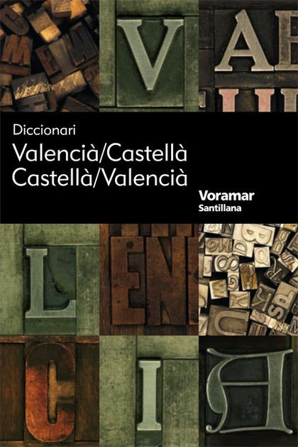 DICCIONARI VALENCIÁ-CASTELLÁ, CASTELLÁ-VALENCIÁ