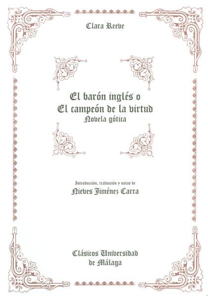 EL BARÓN INGLÉS O EL CAMPEÓN DE LA VIRTUD: NOVELA GÓTICA