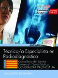 TÉCNICOS ESPECIALISTAS EN RADIODIAGNÓSTICO. CONSELLERIA DE SANITAT UNIVERSAL I S