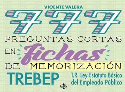 777 PREGUNTAS CORTAS EN FICHAS DE MEMORIZACIÓN. RDLEG. 5/2015, DE 30 DE OCTUBRE, POR EL QUE SE