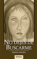 NO DEJES DE BUSCARME.